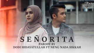 Señorita - SOSIALITA COVER PARODY  By Dodi Hidayatullah ft Nada Sikkah