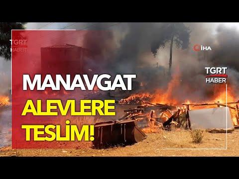 Manavgat Alev Alev Yanıyor: Yerleşim Yerleri Tahliye Edildi