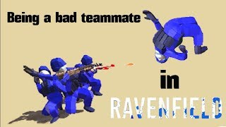 Being a bad teammate in Ravenfield || Ravenfield Funny Moments