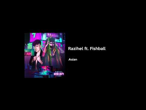 Razihel ft. Fishball – Asian [singolo] (2018) thumbnail