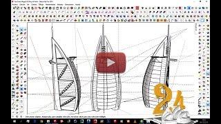 النمذجة SketchUp تعليمي - Proyecto 24 Burj Al Arab