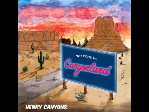 Henry Canyons - Canyonland (Full Album)[HD]