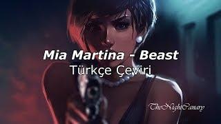 Mia Martina - Beast [Türkçe Çeviri]