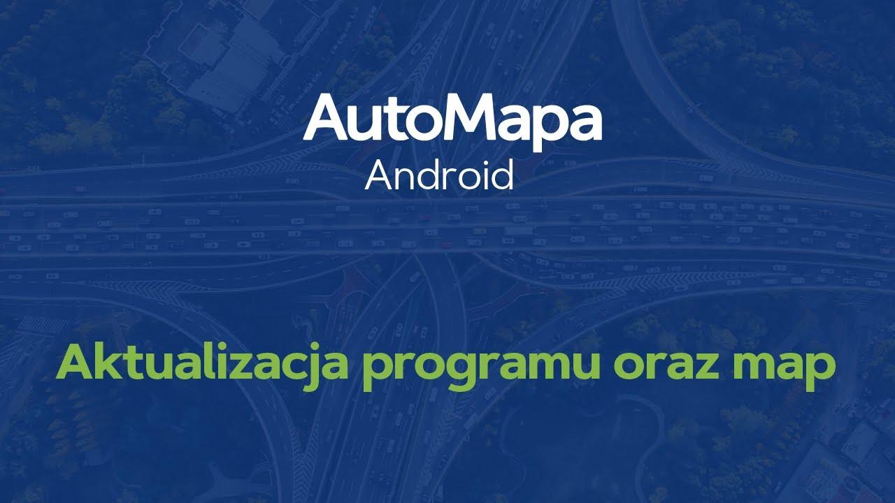 Automapa Android Aktualizacja Programu Oraz Map Youtube
