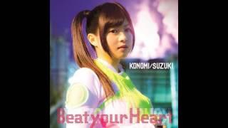 [純音樂/Instrumental]ブブキ・ブランキ OP (鈴木このみ)Beat your Heart