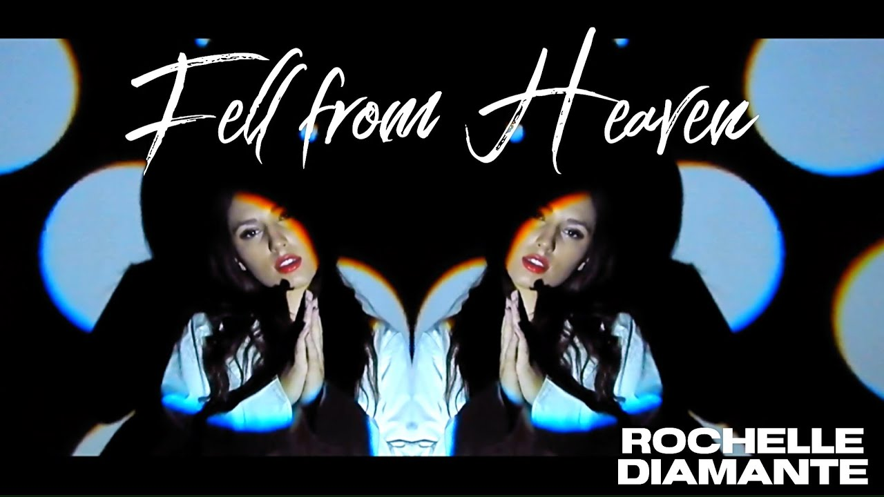 Rochelle Diamante - Fell from Heaven (Official Music Video)