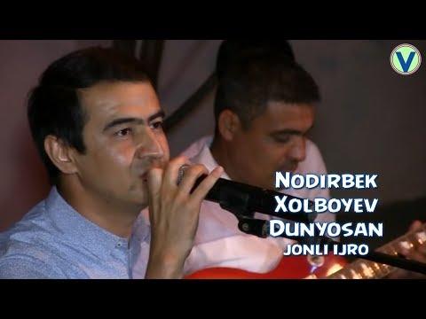 Nodirbek Xolboyev - Dunyosan   Нодирбек Холбоев - Дунёсан (jonli ijro)