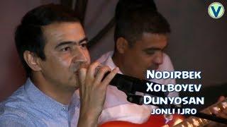 Nodirbek Xolboyev - Dunyosan | Нодирбек Холбоев - Дунёсан (jonli ijro)