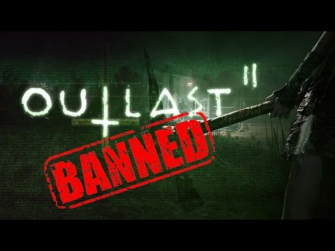 Outlast 2 BANNED - The Know Game News