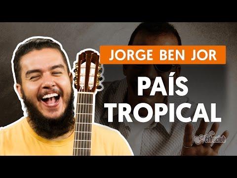 País Tropical - Jorge Ben Jor (aula de violão completa)