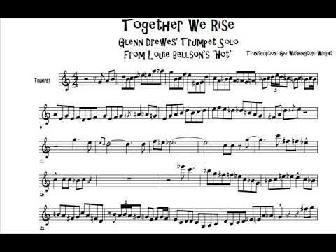 "Glenn Drewes' trumpet solo on ""Together We Rise"" [TRANSCRIPTION]"