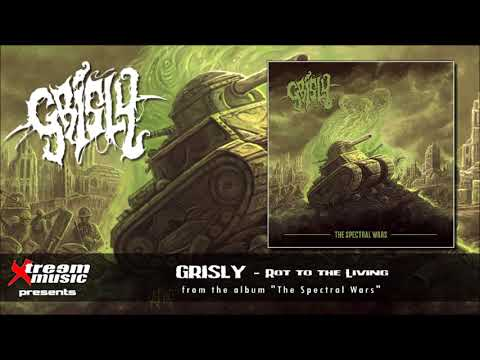 GRISLY - Rot to the Living [2018]