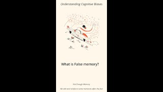 What is False Memory? [Vertical Video] - Cognitive Bias Definition & Example #shorts
