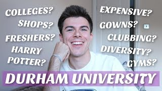 THE ULTIMATE GUIDE TO DURHAM UNIVERSITY - answering YOUR questions!!