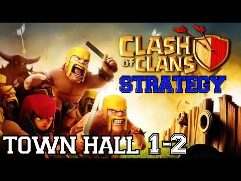 Clash of Clans Strategy: Town Hall 1-2 | Starting Out