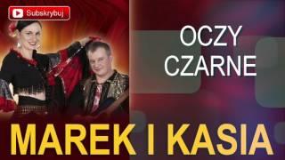 Marek i Kasia - Oczy czarne (Cygańskie Disco Polo 2016)