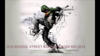 OLD  SCHOOL DANCEHALL STREET BULLIES RIDDIM MIX