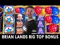 🎈 Poppin' a BIG TOP BONUS at $8.75/Bets 🎈 BCSlots