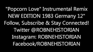 "New Edition - ""Popcorn Love"" [Remix Instrumental]"