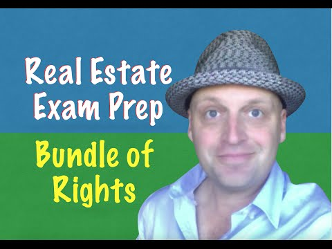 Bundle Of Rights - Real Estate Exam Key Concepts