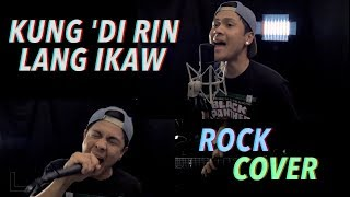 Kung 'Di Rin Lang Ikaw - December Avenue feat. Moira Dela Torre (Rock Cover by TUH) OPM Goes Punk