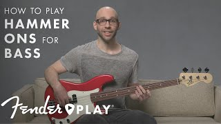How To Play Hammer Ons for Bass   Fender Play   Fender