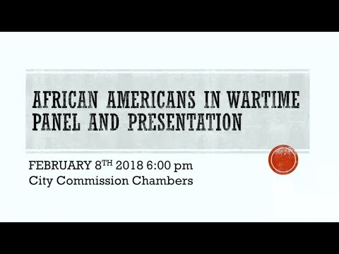African American in Wartime Panel and Presentation
