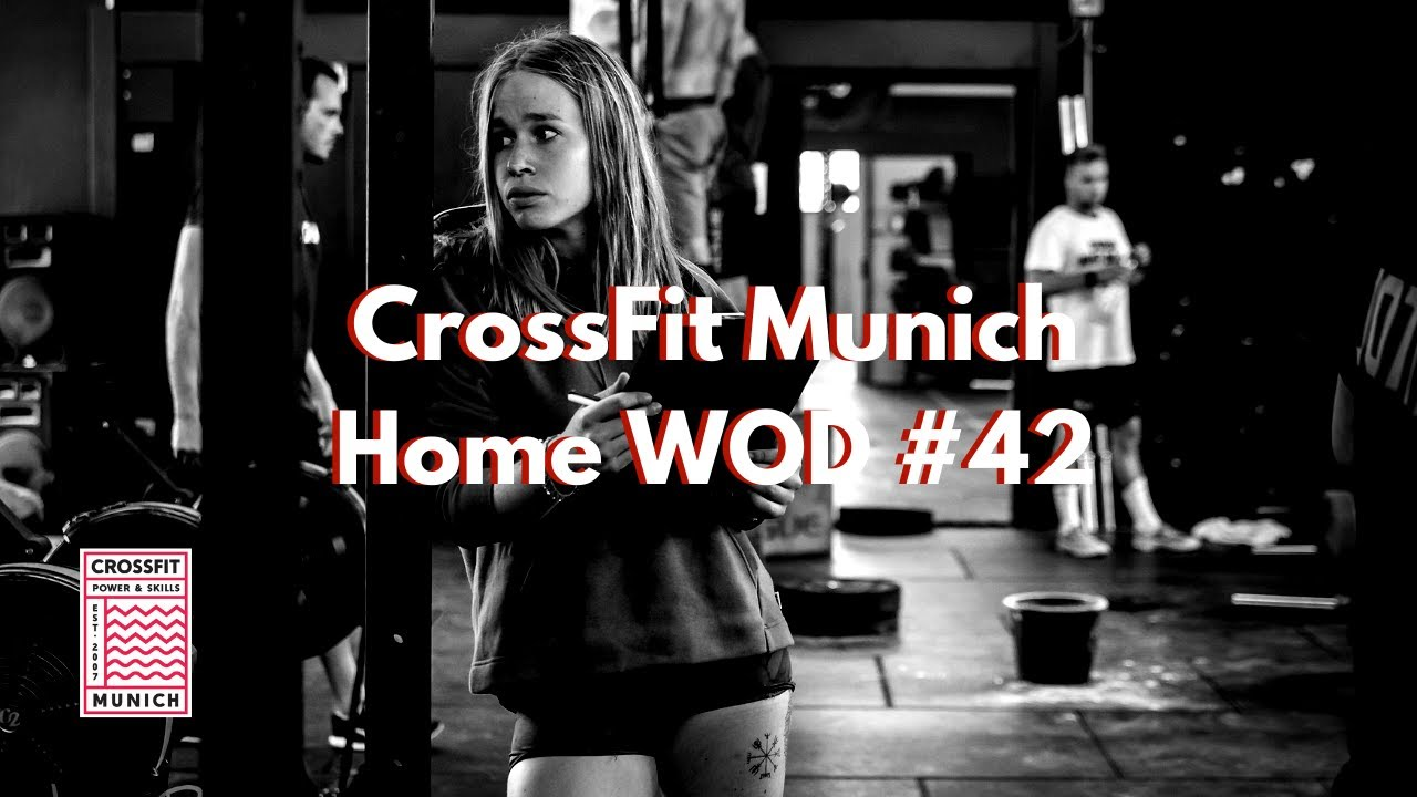 CrossFit Munich Home WOD #42