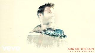 Dierks Bentley - Son Of The Sun (Audio)