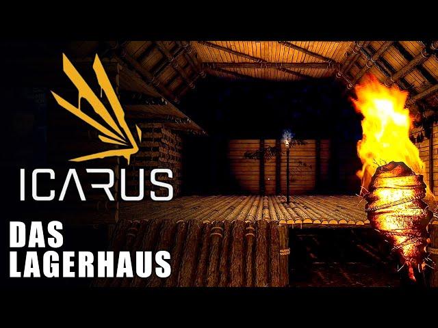 Icarus 🌿 Das Lagerhaus #07 [Lets Play | Gameplay Deutsch]