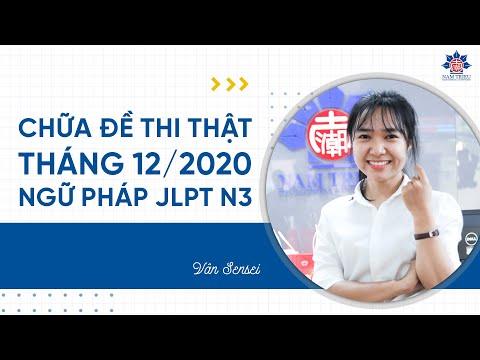 CHỮA ĐỀ THI NGỮ PHÁP N3 tháng 12/2020