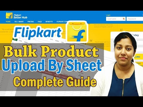 How to upload product on Flipkart with Bulk excel sheet | Step by Step Guide in Hindi