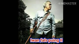 [5.44 MB] Iwan fals-puing II