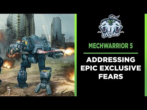 Mechwarrior 5 Mercenaries: Addressing Concerns about Epic Exclusive