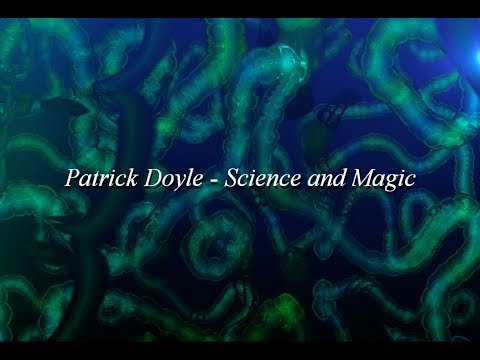 Клип Patrick Doyle - Science and Magic