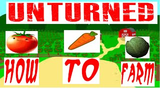 Unturned How To Farm And Get Unlimited Food