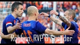 Robben, RVP & Sneijder ►The Golden Triangle | Netherlands |