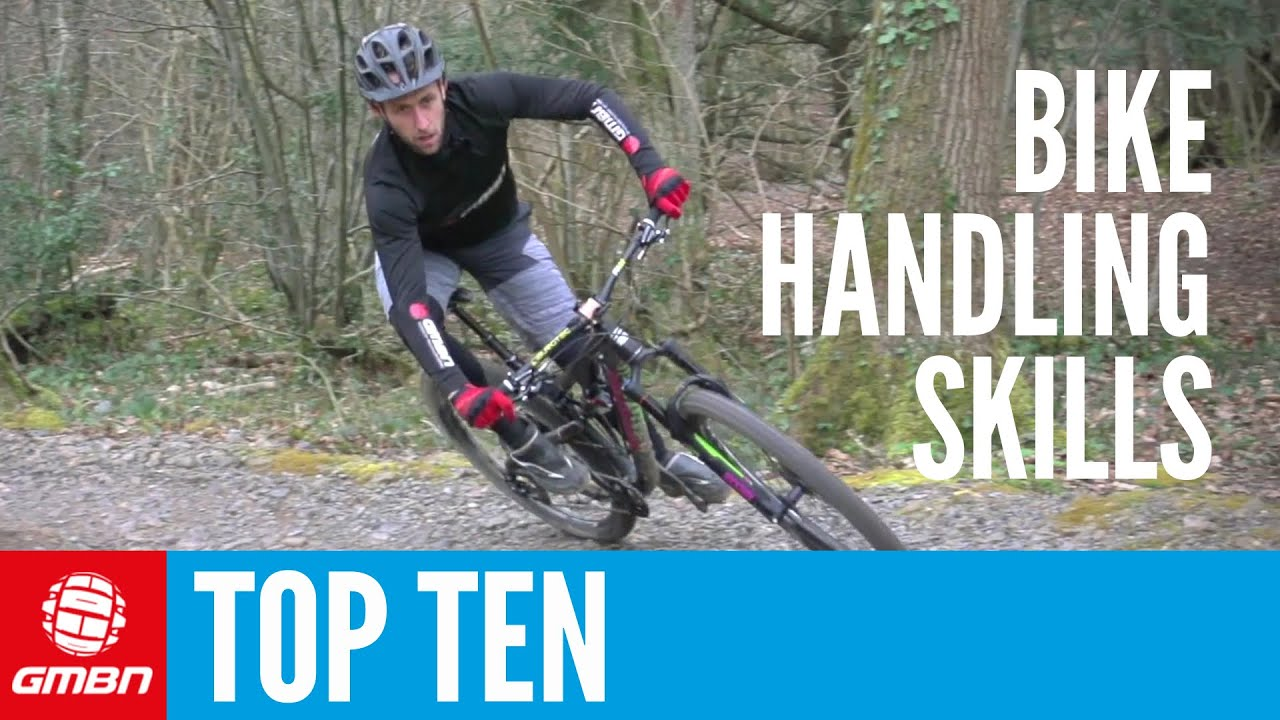 Top 10 Essential MTB Skills – Ten Mountain Bike Handling ...