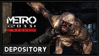 Metro 2033 Redux - PC Gameplay 60FPS (4K)- Depository Level
