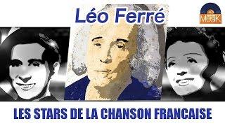 Léo Ferré  - Les stars de la chanson française (Full Album / Album complet)