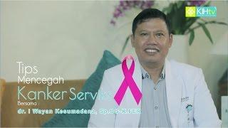IMS - Pencegahan Kanker Serviks.