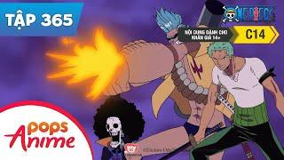 One Piece Tập 365 - Kẻ Địch Là Luffy! Băng Hải Tặc Mũ Rơm Đấu Với Ma Nhân Siêu Cấp - Đảo Hải Tặc