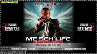Masicka - Me Seh Life - Feb 2013