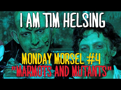 "I Am Tim : Monday Morsel #4 : ""MARMOTS AND MUTANTS."""