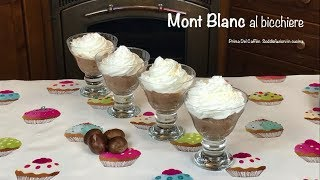 Mont Blanc al bicchiere
