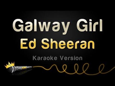 Ed Sheeran - Galway Girl (Karaoke Version)