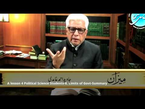 Political Science -8-2 Limits Of Govt- Summary Javed Ahmad Ghamidi