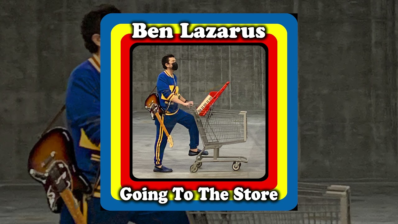 Ben Lazarus - Going To The Store [Official Audio]
