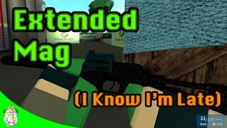 Roblox Phantom Forces - Extended Magazine (I Know I'm Late)