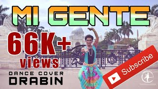 Mi gente - Indian classical version | Bharatnatyam dance choreography | Indian raga | Drabin